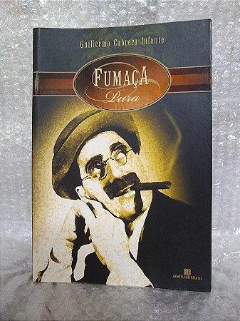 Fumaça Pura - Guillermo Cabrera Infante