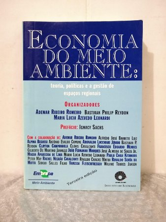 Economia do Meio Ambiente - Ademar R. Romeiro, Bastiaan P. Reydon e Maria L. Azevedo Leonardi (orgs.)