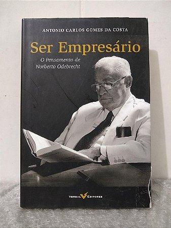 Ser Empresário - Antonio Carlos Gomes da Costa