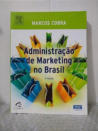 Administração de Marketing no Brasil - Marcos Cobra