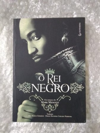 O Rei Negro - Mark Menozzi