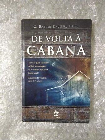 De Volta à Cabana - C. Baxter Kruger