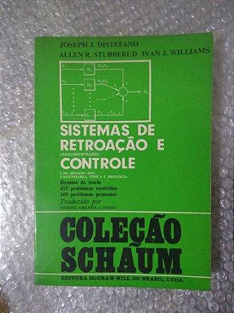 Sistemas de Retroação e Controle - Joseph J. Distefano, Allen R. Stubberud e Ivan J. Willians