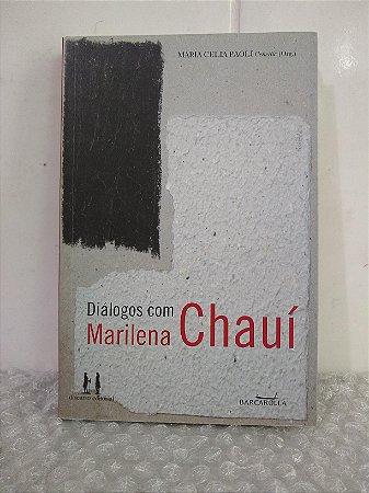 Diálogos com Marilena Chauí - Maria Celia Paoli (org.)