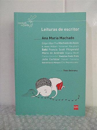 Leituras de Escritor - Ana Maria Machado (org.)