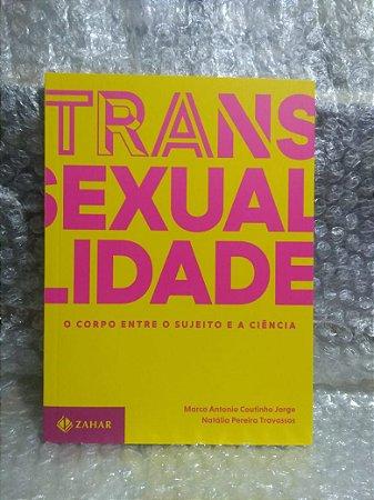 Transexualidade - Marco Antonio Coutinho Jorge