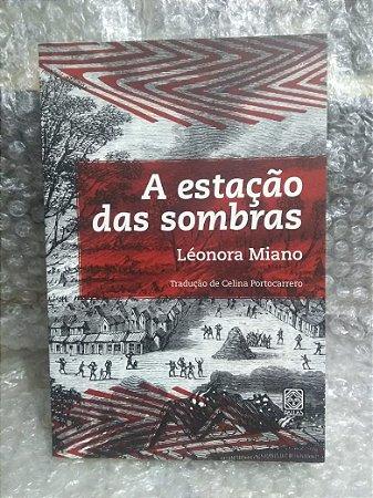 A Estação das Sombras - Léonora Miano