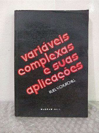 Variáveis Complexas e Suas Aplicações - Ruel V. Churchill