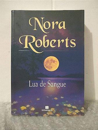 Lua de Sangue - Nora Roberts (marcas)