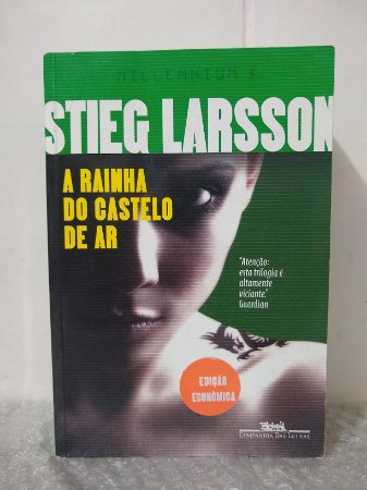 Millennium 3: A Rainha do Castelo de Ar - Stieg Larsson - Econômico