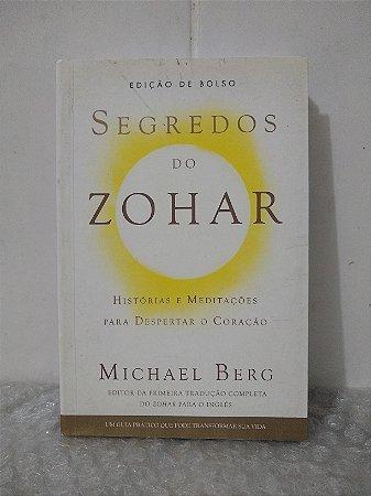 Segredos do Zohar - Michael Berg
