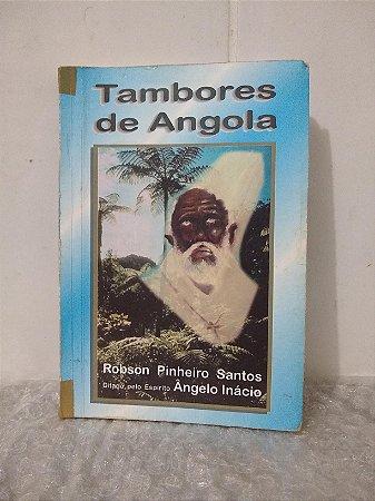Tambores de Angola - Robson Pinheiro