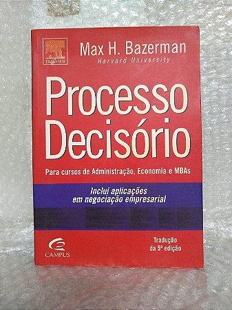 Processo Decisório - Max H. Bazerman