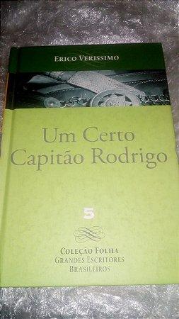 Um certo Capitão Rodrigo - Érico Verissimo - Coleção Folha