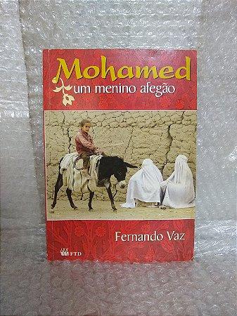 Mohamed: Um Menino Afegão - Fernando Vaz