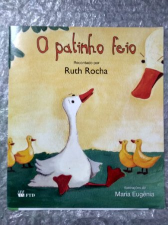 O Patinho Feio - Ruth Rocha