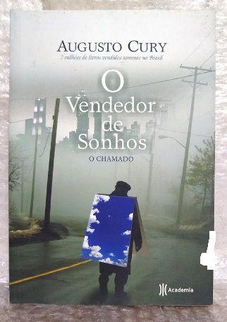 O Vendedor de Sonhos - Augusto Cury - O Chamado