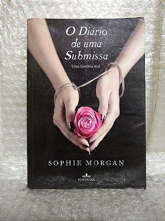 O Diário de uma Submissa - Sophie Morgan