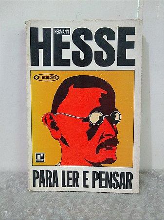 Para Ler e Pensar - Hermann Hesse
