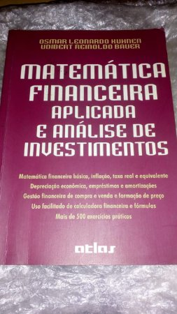 Matemática Financeira Aplicada e Análise de Investimentos - Osmar Leonardo Kuhnen