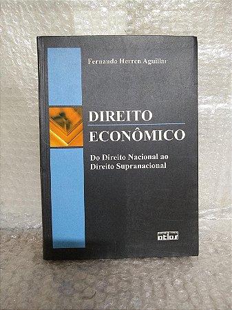 Direito Econômico - Fernando Herren Aguillar