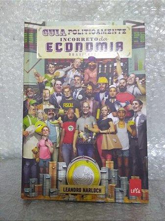 Guia Politicamente Incorreto da Economia Brasileira - Leandro Narloch - Pocket