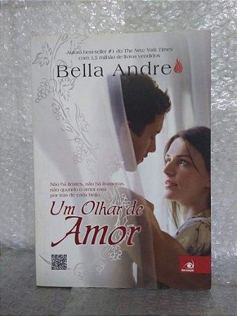 Um Olhar de Amor - Bella Andre (marcas)