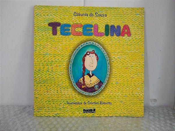 Tecelina - Gláucia de Souza