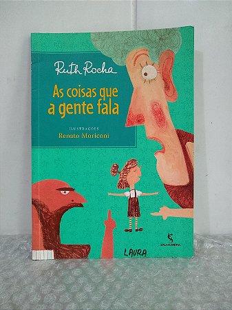 As Coisas Que a Gente Fala - Ruth Rocha