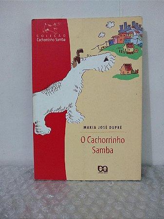 O Cachorrinho Samba - Maria José Dupré