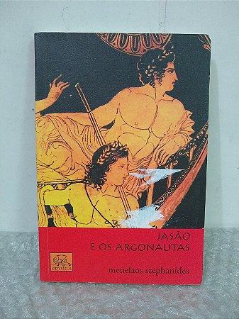 Jasão e os Argonautas - Menelaos Stephanides