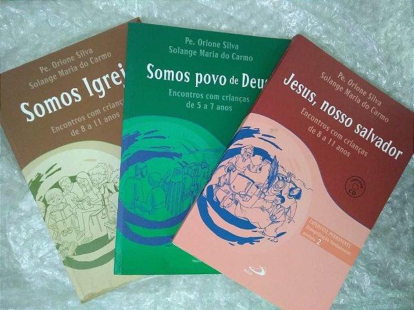 Coleção  Catequese Permanente  - Pe. Orione Silva e Solange Maria do Carmo C/3 Volumes