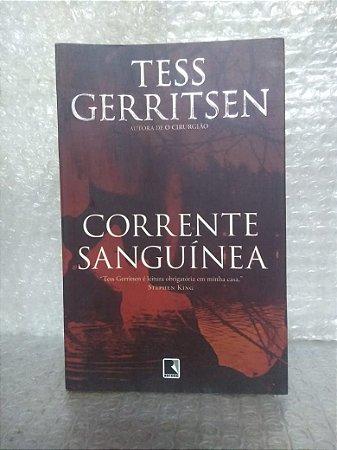 Corrente Sanguínea - Tess Gerritsen