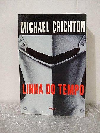 Linha do Tempo - Michael Crichton
