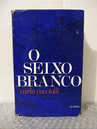 O Seixo Branco - Carlo Cocciolli