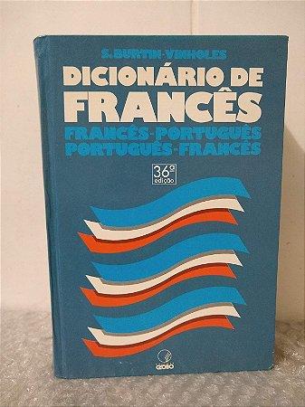 Dicionário de Francês - S. Burtin-Vinholes