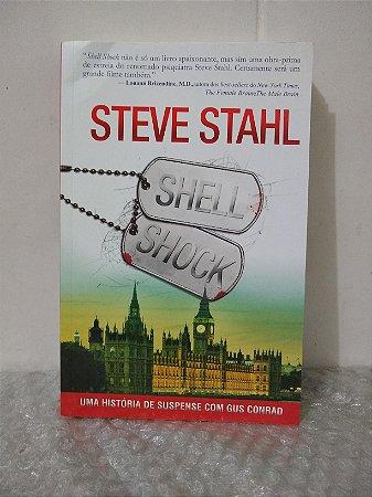 Shell Shock - Steve Stahl