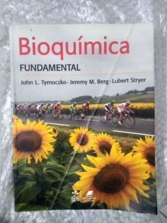 Bioquímica Fundamental - John L. Tymoczko - Jeremy M. Berg e Lubert Stryer USADO