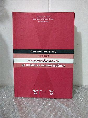 O Setor Turístico versus A Exploração Sexual na Infância e na Adolescência - Fernando G. Tenório