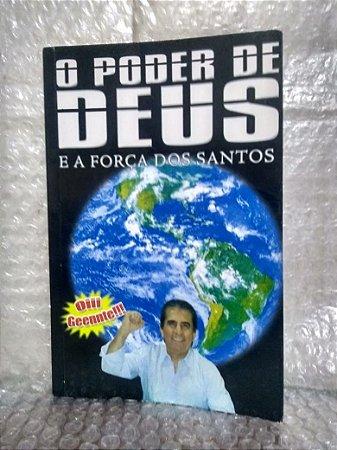 O Poder de Deus e a Força dos Santos - Eli Corrêa