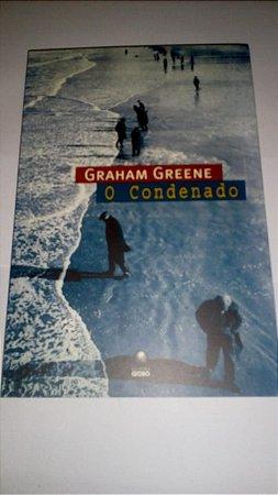 O condenado - Graham Grene