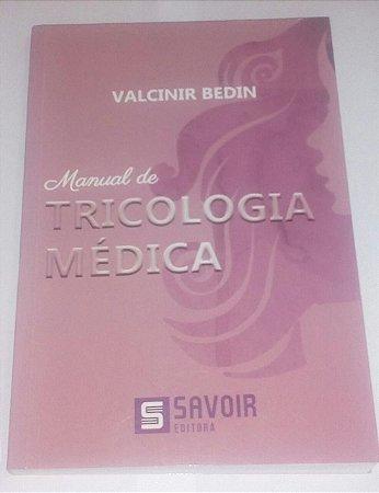 Manual de tricologia médica - Valcinir Bedin