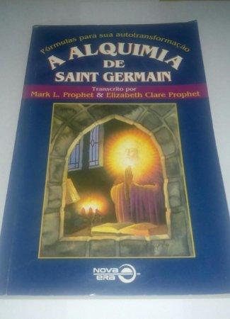 A alquimia de Saint Germain - Mark L. Prophet