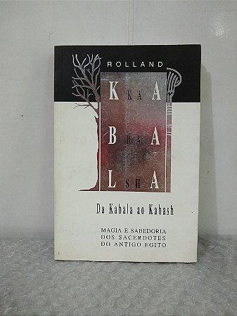 Da Kabala ao Kabash - Rolland
