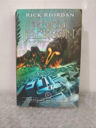 Percy Jackson e os Olimpianos: A Batalha do Labirinto - Rick Riordan