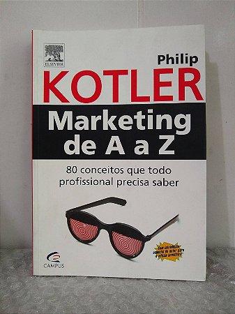 Marketing de A a Z - Philip Kotler