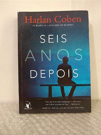 Seis Anos Depois - Harlan Coben -