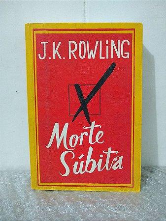 Morte Súbita - J. K. Rowling - Pocket