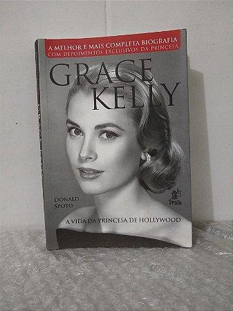 Grace Kelly - Donald Spoto