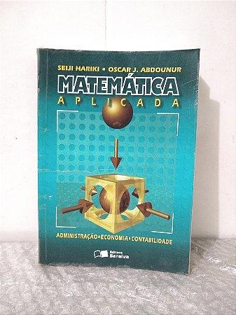Matemática Aplicada - Seiji Hariki e Oscar J. Abdounur